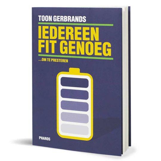 Boek Toon Gerbrands - Iedereen fit genoeg